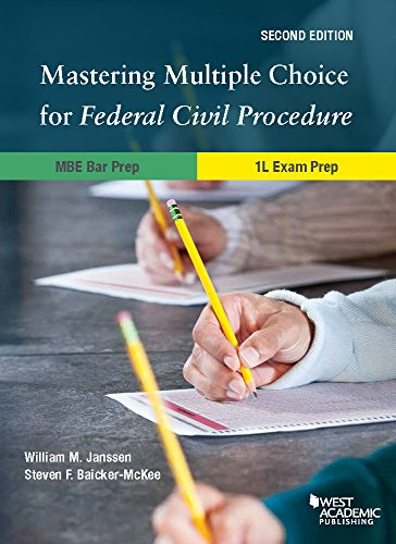 Pdf Law Mastering Multiple Choice for Federal Civil Procedure MBE Bar Prep and 1L Exam Prep (Career Guides)
