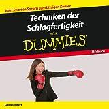 Techniken der Schlagfertigkeit für Dummies Das Hörbuch (Fur Dummies)