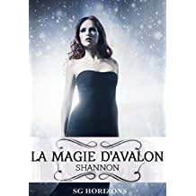 La magie d'Avalon 7. Shannon (French Edition)