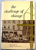 Challenge of Change, Ruth E. Bridge, 0914016431