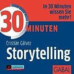 30 Minuten Storytelling | Christián Gálvez
