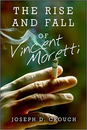 Book The Rise and Fall of Vincent Moretti