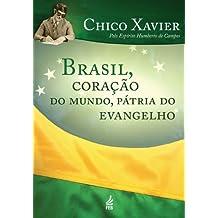 Brasil, coração do mundo pátria do evangelho (Portuguese Edition)