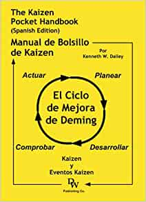 The Kaizen Pocket Handbook (Spanish Edition) - El Manual del Bolsillo de Kaizen: Kenneth Dailey: 9781933878171: Amazon.com: Books