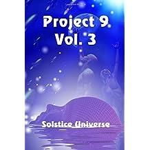 Project 9, Vol. 3