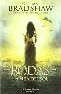 Rodas, la hija del sol par Bradshaw