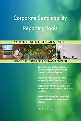 Corporate Sustainability Reporting Tools Toolkit: best-practice templates, step-by-step work plans and maturity diagnostics