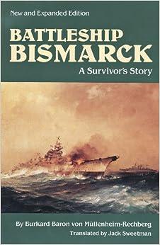 battleship-bismarck-a-survivor-s-story-new-and-expanded-edition-bluejacket-books