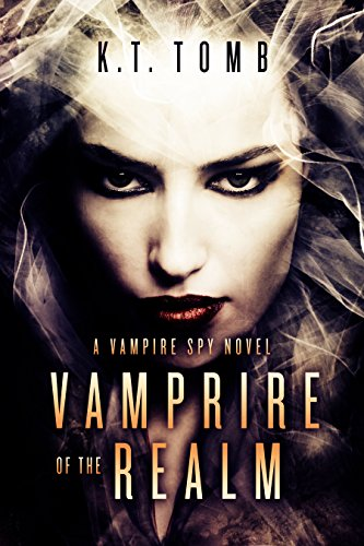 Vampire of the Realm (The Vampire Spy Book 2)
