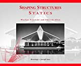 Shaping Structures: Statics