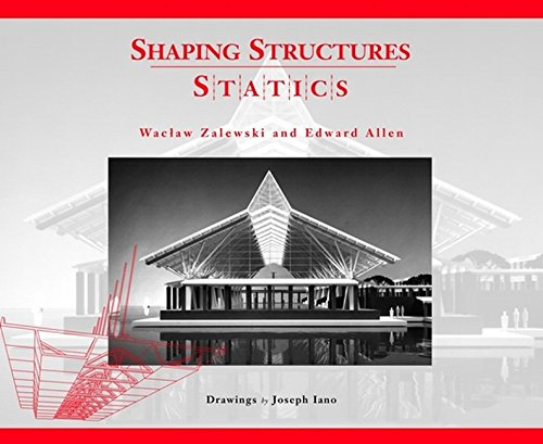 Download Shaping Structures: Statics (Simplified Design Guides) book