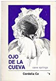 img - for Ojo De LA Cueva Cave Springs (Mazorca series) book / textbook / text book