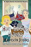 Hair-Raising Hijinks (Agnes Barton Paranormal Mystery) (Volume 3)