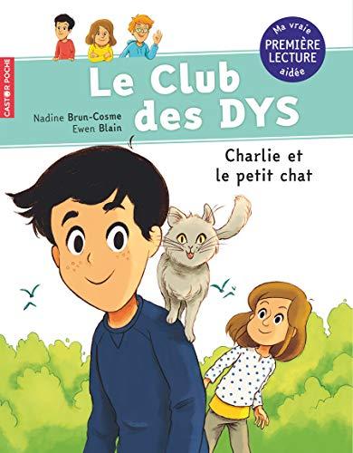 Le club des DYS, Tome 5 : Charlie et le petit chat