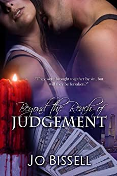 Beyond the Reach of Judgement: a paranormal romantic tragedy by [Bissell,Jo]