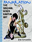 Pankration: The Original Mixed Martial Art