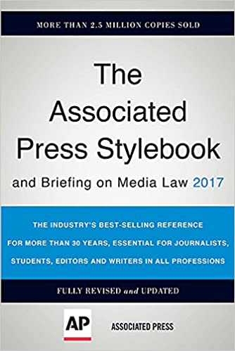 The Associated Press Stylebook 2017  and Briefing on Media Law ... d3685d983