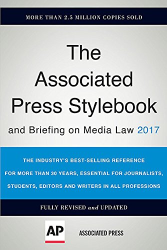 The Associated Press Stylebook 2017: and Briefing on Media Law (Associated Press Stylebook and Briefing on Media Law) by Basic Books