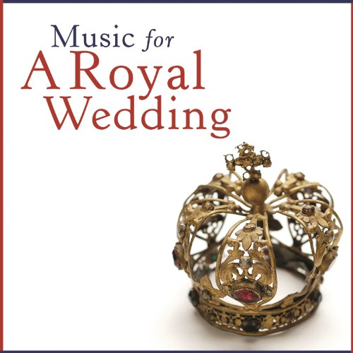 ... Music For A Royal Wedding