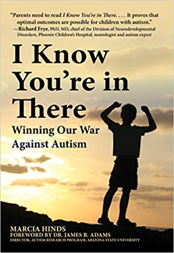 I Know You're in There: Winning Our War Against Autism - Popular Autism Related Book