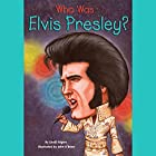 Who Was Elvis Presley? Audiobook by Geoff Edgers Narrated by Kevin Pariseau