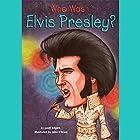 Who Was Elvis Presley? Audiobook by Geoff Edgers Narrated by Kevin Pariseau