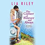 The Corner of Forever and Always | Lia Riley