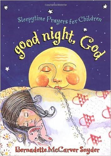 Good Night God Sleepytime Prayers For Children Bernadette