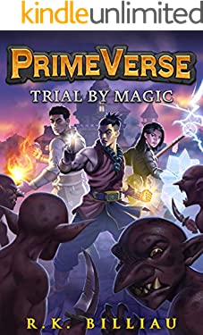 PrimeVerse: Trial by Magic: A GameLit/ LitRPG Adventure