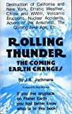 Rolling Thunder : The Coming Earth Changes