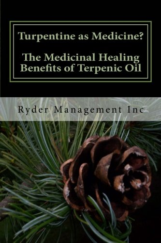 turpentine-as-medicine-the-medicinal-healing-benefits-of-terpenic-oil