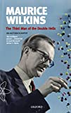 img - for The Third Man of the Double Helix: The Autobiography of Maurice Wilkins (Popular Science) book / textbook / text book