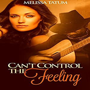 Can't Control the Feeling, Vol. 2 Audiobook