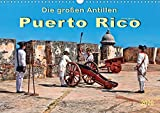 Die großen Antillen - Puerto Rico (Wandkalender 2020 DIN A3 quer): Freistaat Puerto Rico - Außengebiet der Vereinigten Staaten von Amerika. (Monatskalender, 14 Seiten )