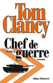 Chef de guerre, tome 2 par Clancy