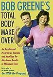 Bob Greene's Total Body Makeover, Bob Greene, 0743254058
