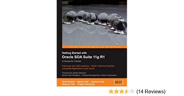 Getting Started With Oracle Soa Suite 11g R1 Pdf