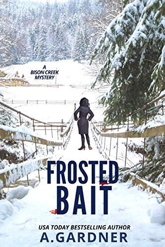 Frosted Bait (Bison Creek Mysteries Book 3)