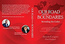 Our Road without Boundaries: Revealing the Codes by [Hunfjord, Huni, Evengroen, Alexander]
