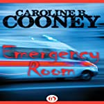 Emergency Room | Caroline B. Cooney