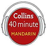 Mandarin in 40 Minutes: Learn to speak Mandarin in minutes with Collins | HarperCollins Publishers