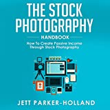 The Stock Photography Handbook: How to Create