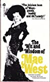 img - for The Wit and Wisdom of Mae West book / textbook / text book
