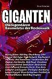 Giganten - Die legendären Baumeister der Rockmusik