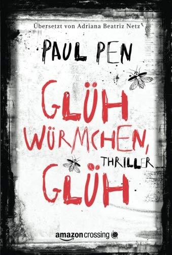 Book cover from Glühwürmchen, glüh (German Edition) by Paul Pen