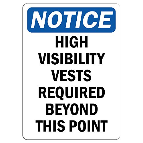 High Visibility Sign - Notice - High Visibility Vests Required Beyond This Point Sign | Label Decal Sticker Retail Store Sign Sticks to Any Surface 8