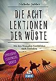 DuMont Welt-Menschen-Reisen Leseprobe Die acht Lektionen der Wüste (DuMont Welt - Menschen - Reisen E-Book)