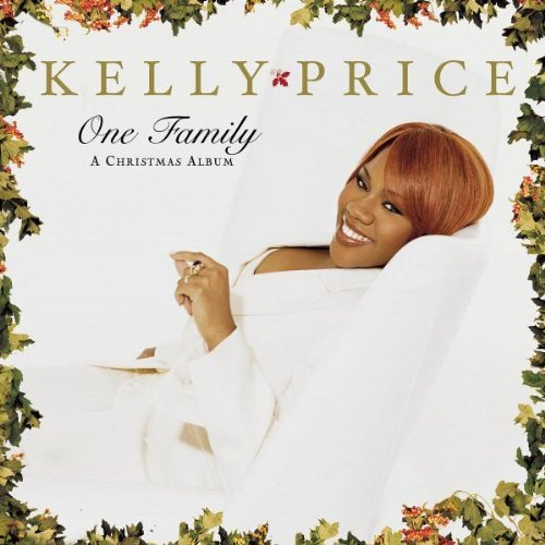 (One Family_(Christmas Album) by Kelly Price (2001-11-20))