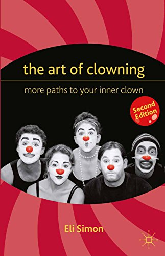 Pdf Arts The Art of Clowning: More Paths to Your Inner Clown