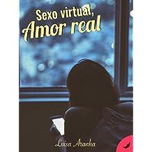 Sexo Virtual, Amor Real (Amor & Sexo Livro 1)